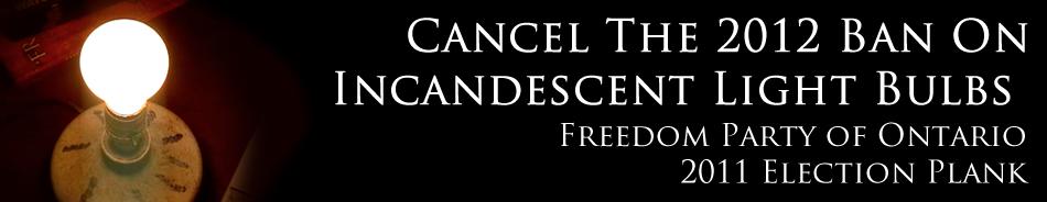 Cancel the 2012 Ban of Incandescent Light Bulbs
