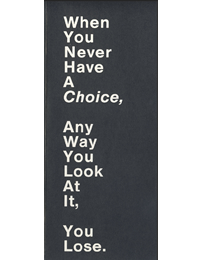 1985-xx-xx.now-you-have-a-choice